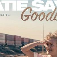 [VIDÉO] Katie Says Goodbye : Découvrez la bande-annonce finale