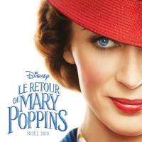 [CRITIQUE] Le Retour de Mary Poppins, de Rob Marshall