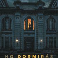 [CRITIQUE] No Dormirás, de Gustavo Hernández