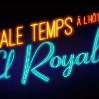 [VIDÉO] Sale Temps à l'Hôtel El Royale : Découvrez la nouvelle bande-annonce
