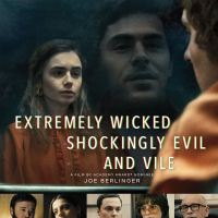 [CRITIQUE] Extremely Wicked, Shockingly Evil and Vile, de Joe Berlinger