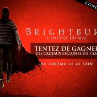 [CONCOURS] Brightburn - L'Enfant du Mal : Des cadeaux exclusifs du film à gagner !