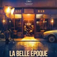 [CRITIQUE] La Belle Époque, de Nicolas Bedos (Sortie DVD)