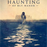[CRITIQUE] 5 raisons de regarder (et d'adorer) The Haunting of Bly Manor (podcast)